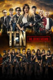 Ten: The Secret Mission